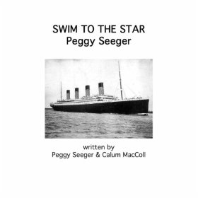 Peggy Seeger Swim To The Star