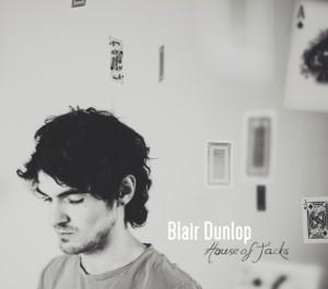 Blair_Dunlop_-House_of_Jacks_