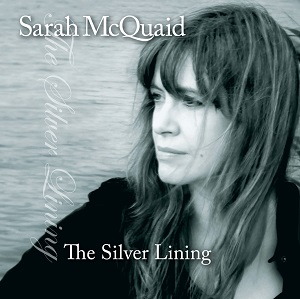 SARAH McQUAID – The Silver Lining