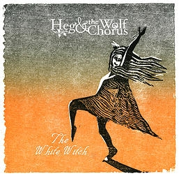 Heg & The Wolf Chorus new single heralds debut album