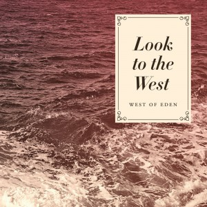 Look To The West