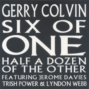 Gerry Colvin - Six Of One