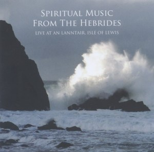 Spiritual Music From The Hebrides