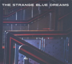 Strange Blue Dreams