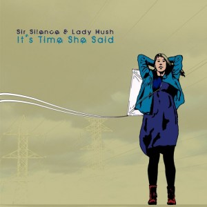 It's Time She Said