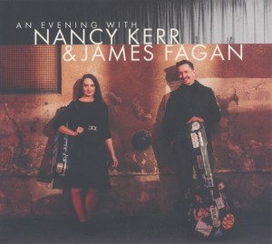 An Evening With Nancy Kerr & James Fagan