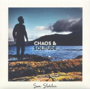 Chaos & Solitude