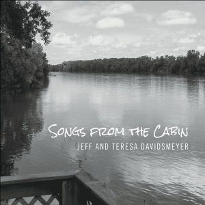 Songs From The Cabin
