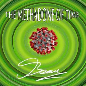 The Methadone Of Time