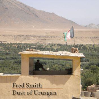 Fred Smith Dust of Uruzgan