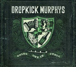 Photo of Dropkick Murphys – Going Out in Style