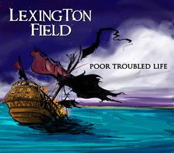 Photo of Lexington Field – Poor Troubled Life
