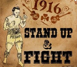 Photo of 1916 Stand Up And Fight