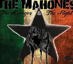 Photo of The Mahones – The Hunger and the Fight (Part 1)