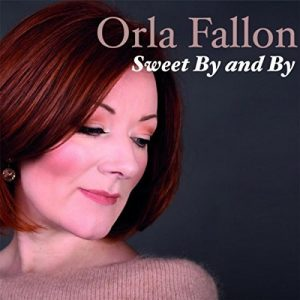 Orla Fallon Sweet By and By Review
