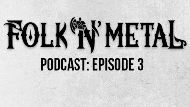 Photo of Folk N' Metal Episode 3 – The Winter Warmer