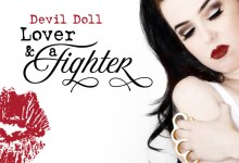 Photo of Album Review : Devil Doll – Lover & A Fighter
