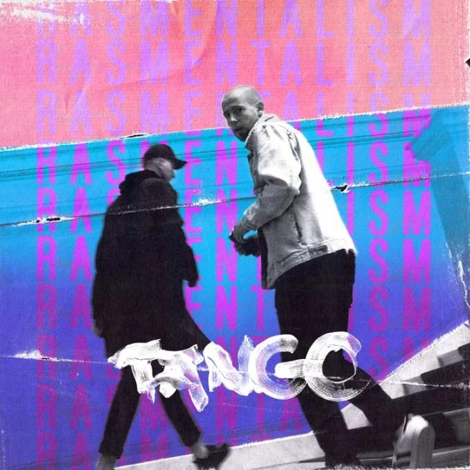 rasmentalism tango rap