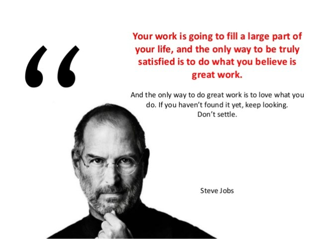 Steve jobs love what you do quotation
