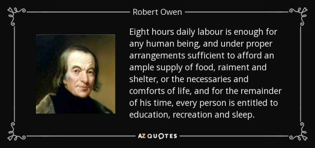 Robert Owen eight hours strategy