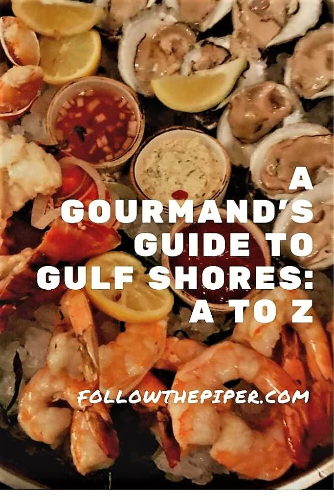 A Gourmand's Guide to Gulf Shores: A to Z