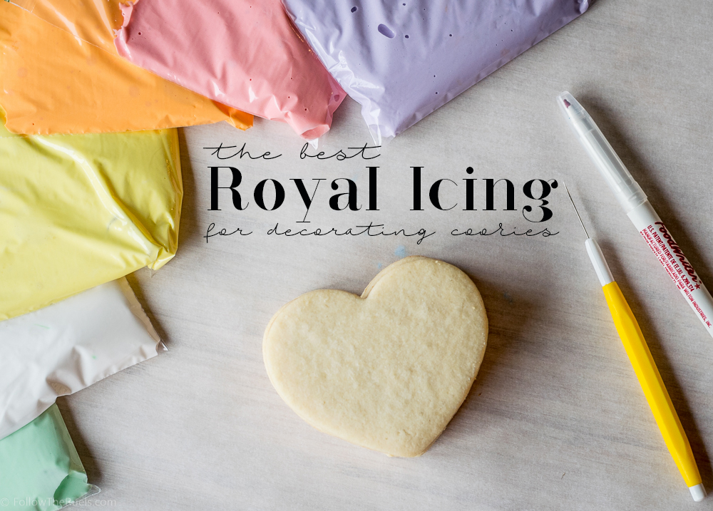 The Best Royal Icing for Decorating Cookies   Follow the Ruels The Best Royal Icing for Decorating Cookies