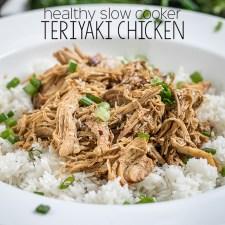 Healthy Slow Cooker Teriyaki Chicken