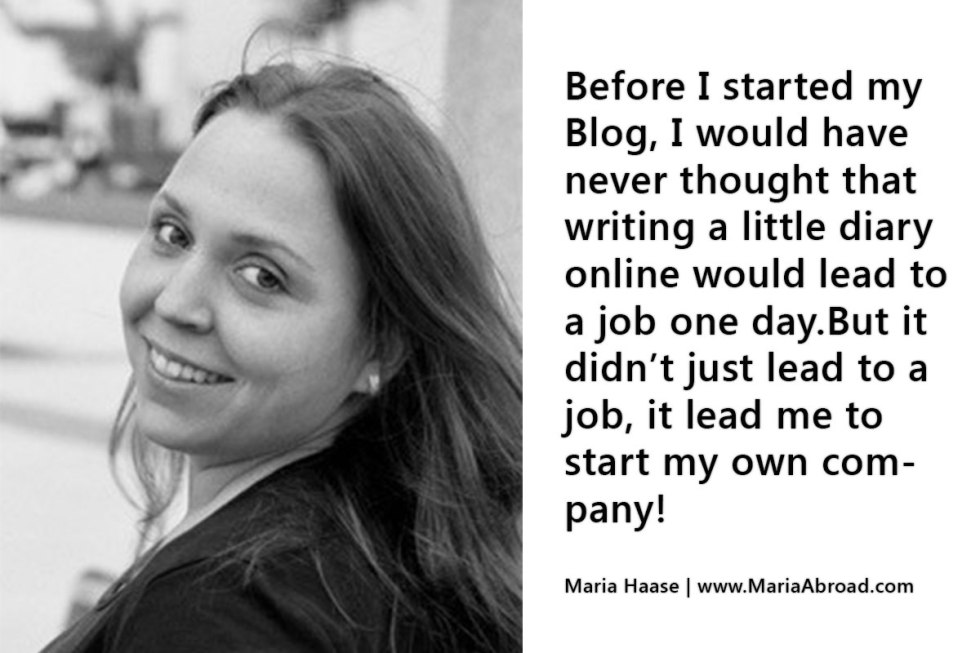 Maria Haase about how blogging changed her life