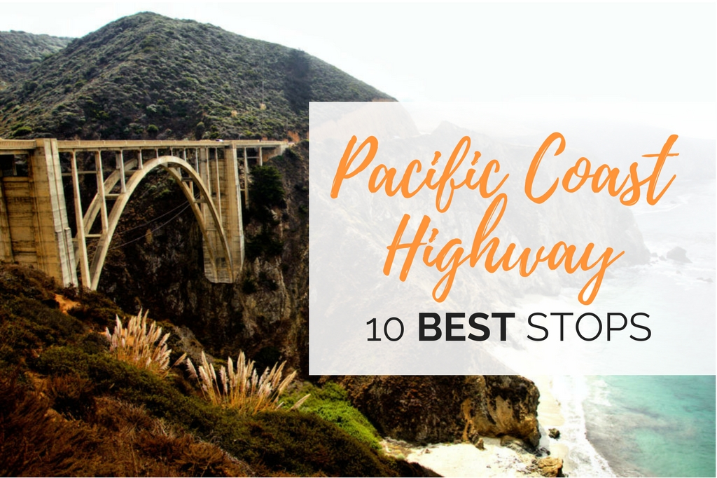 best stops along the pacific coast highway