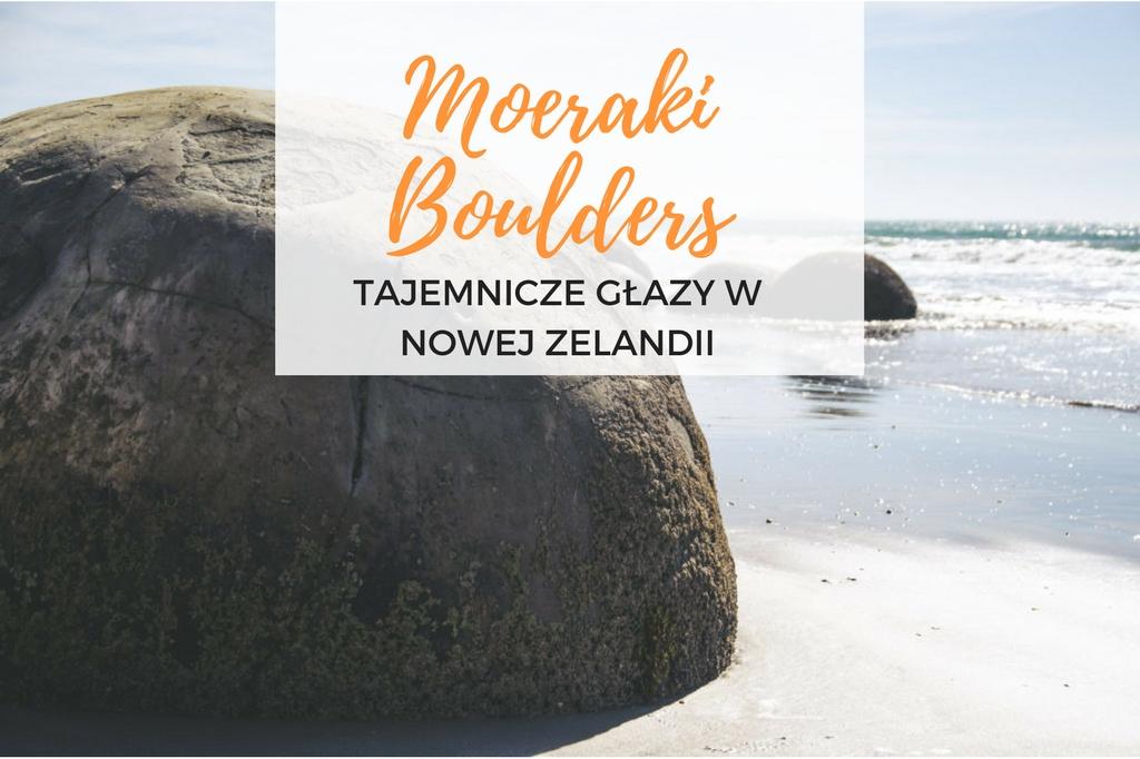 głazy moeraki boulders nowa zelandia