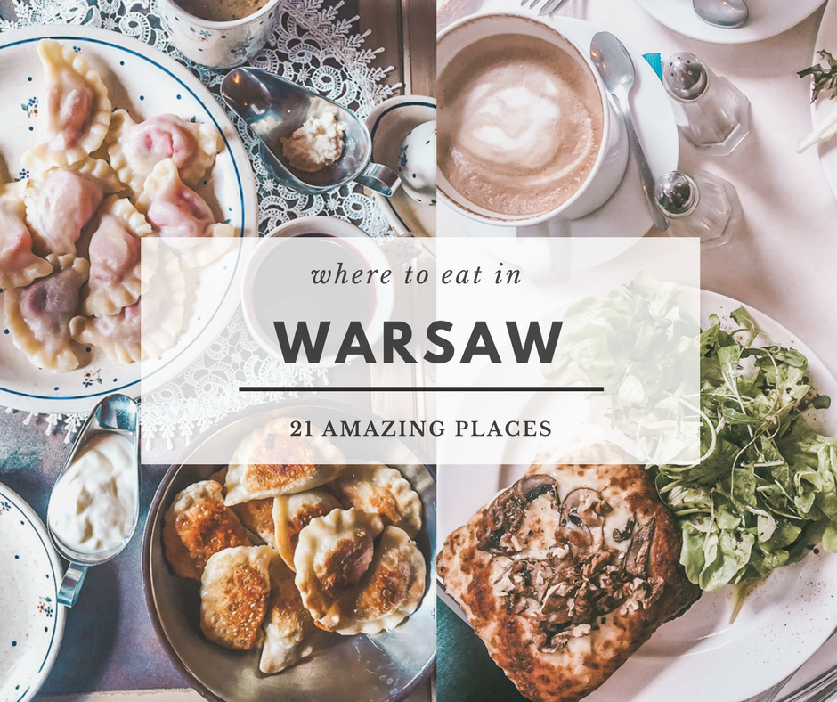 Where to eat in Warsaw? 21 fabulous restaurants you shouldn't miss!