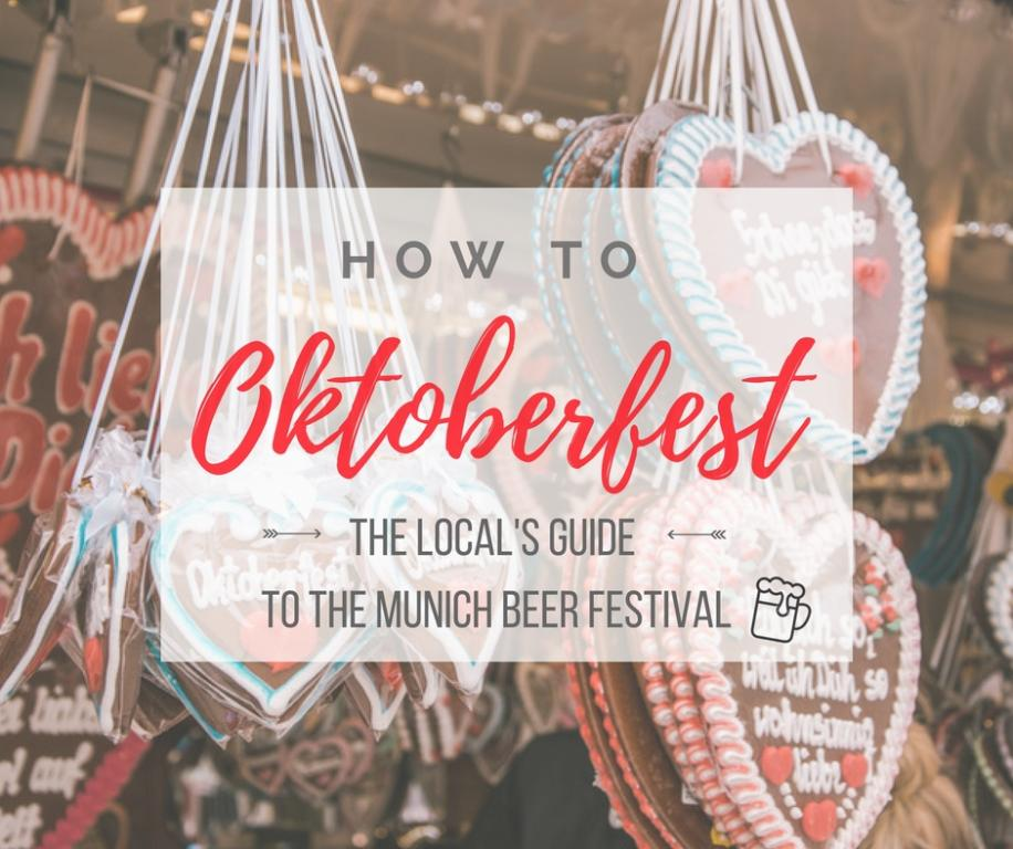 How to Oktoberfest? The local's guide to the Munich Beer Festival!