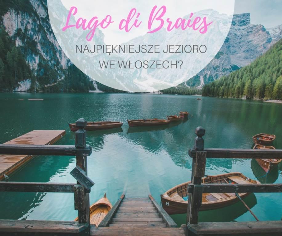 widok na jezioro lago di braies
