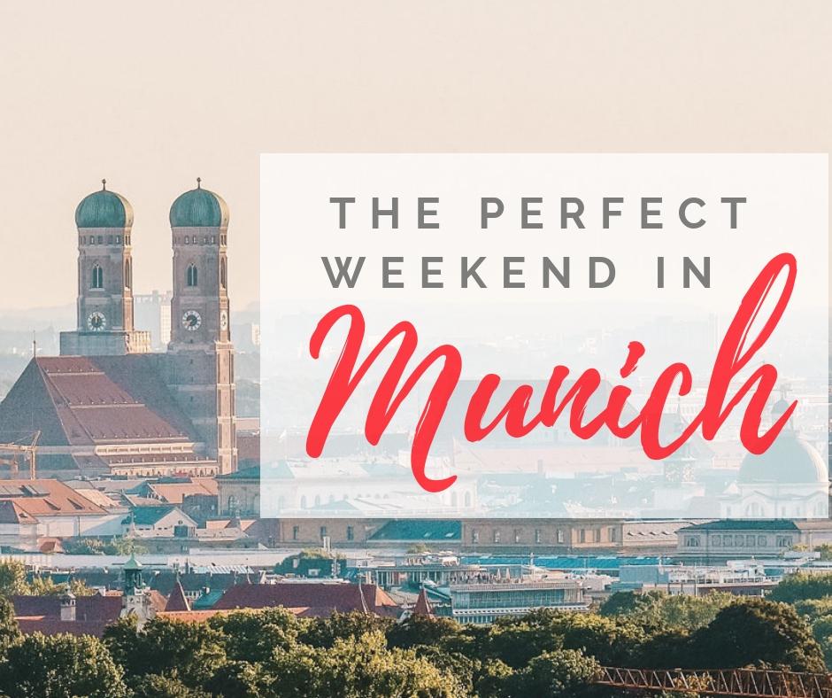 weekend in Munich - Munich city break - best things to do in Munich