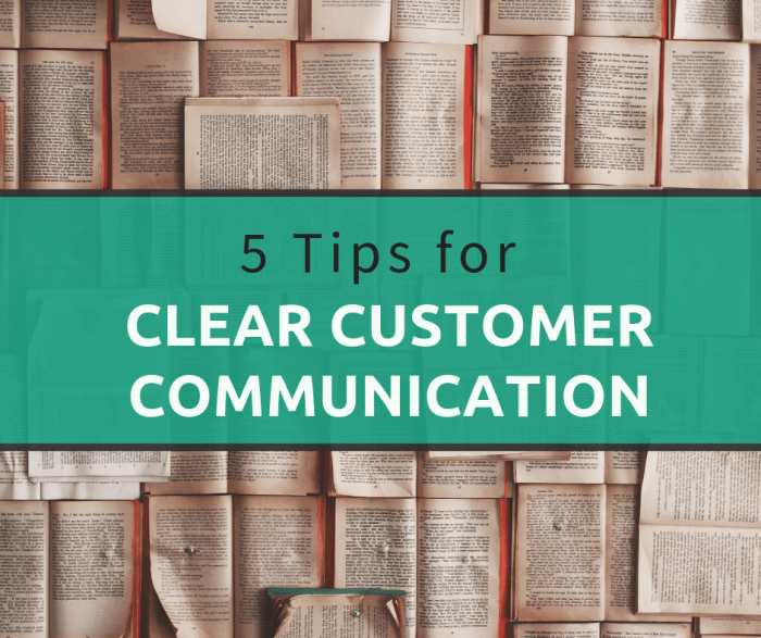 Clear Customer Communication