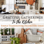 Grateful Gatherings Simple Thanksgiving Decor
