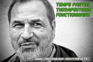 Temps Partiel Therapeutique Fonctionnaire Fonctionnaire Investisseur