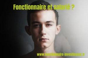 Fonctionnaire Et Salarie Fonctionnaire Investisseur