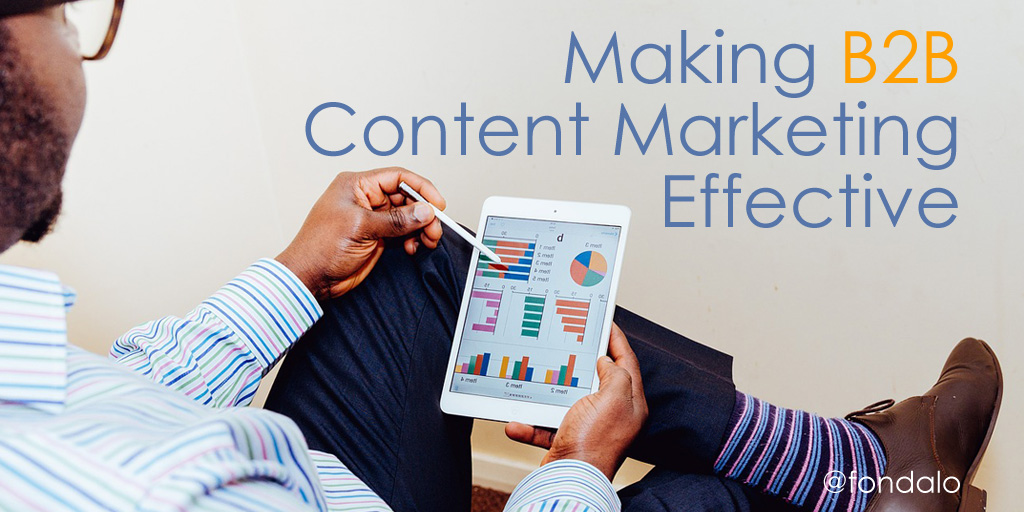 Making B2B Content Marketing Effective