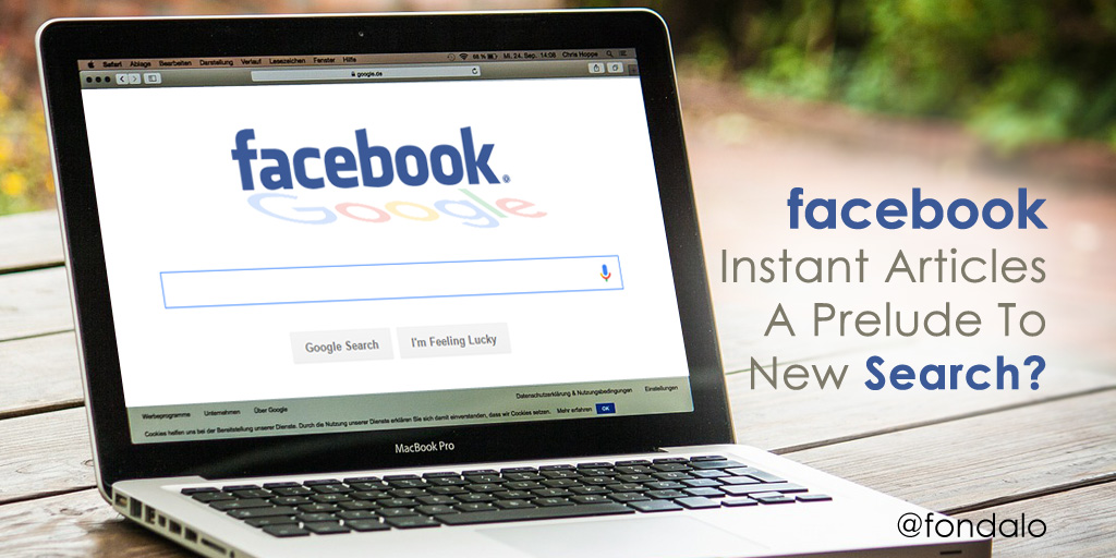 Is Facebook Instant Articles A Prelude To New Search?