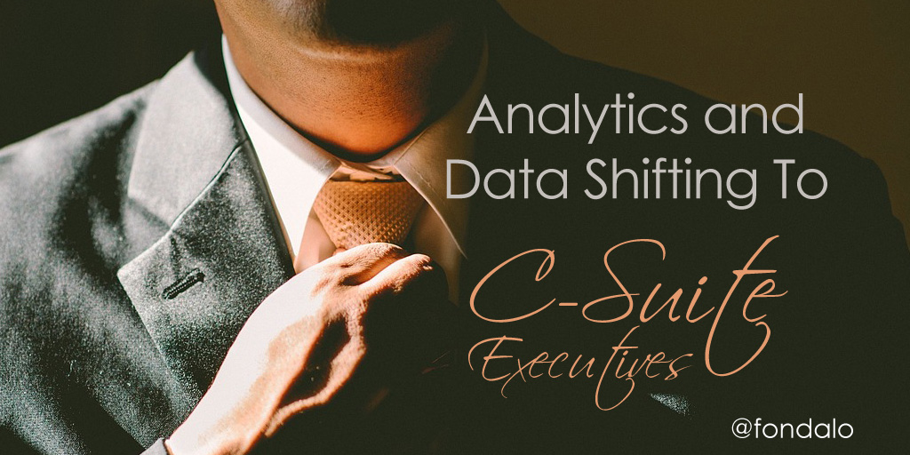 Analytics and Data Shifting To C-Suite Executives