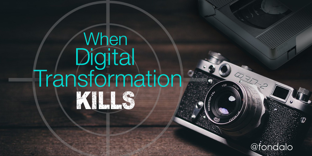 When Digital Transformation Kills