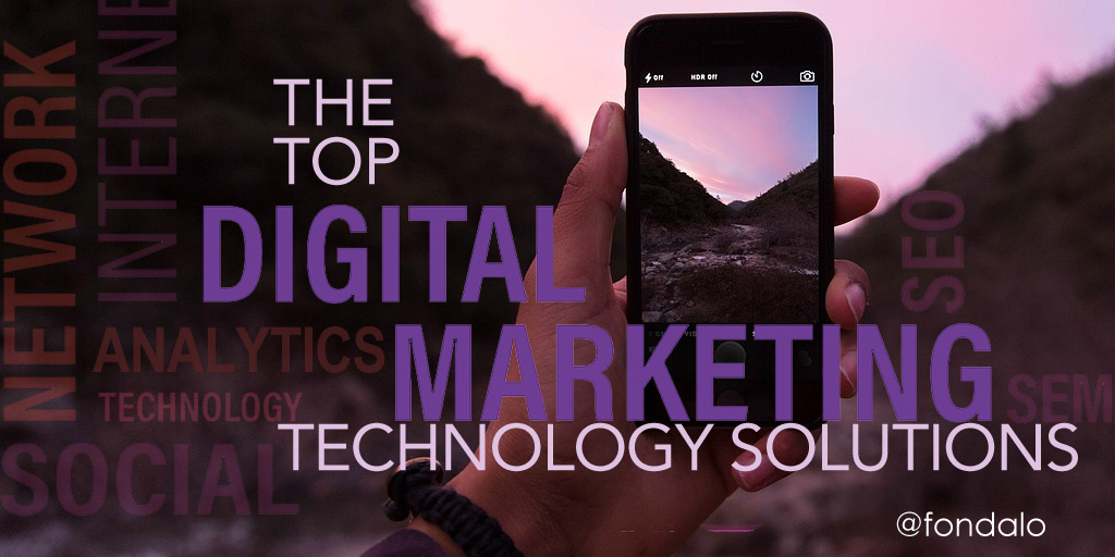 The Top Digital Marketing Technology Solutions
