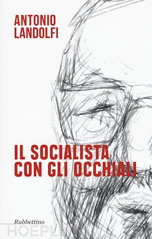 il-socialista-con-gli-occhiali