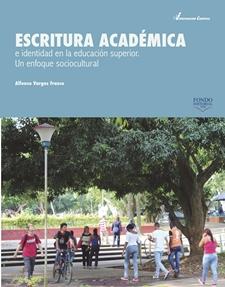 Resultado de imagen para Escritura académica e identidad en la educación superior: un enfoque sociocultural.