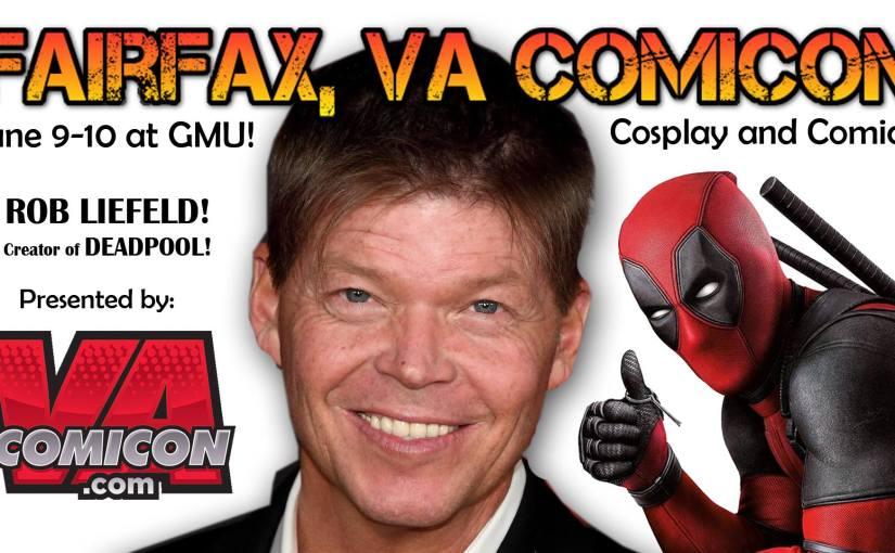 Please Join Us at FAIRFAX! VA COMICON at GMU June 9-10, 2018!