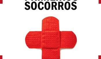 PRIMEIROS 1 - Dicas Sobre Primeiros Socorros: Saiba o que Fazer Durante Emergência