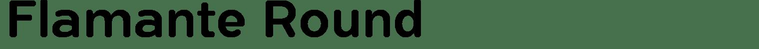 Flamante Round