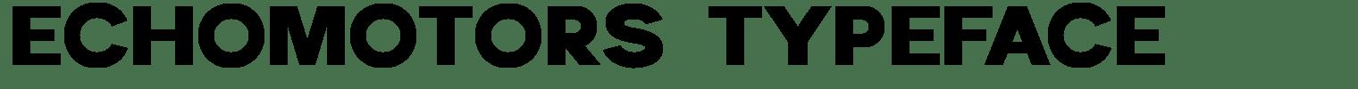 Echomotors Typeface