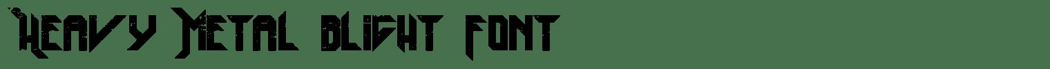 Heavy Metal Blight Font
